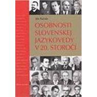 Osobnosti slovenskej jazykovedy v 20. storočí - Kniha