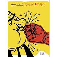 Bomba Funk - Kniha