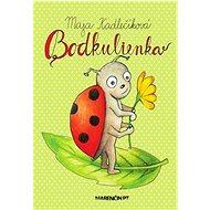 Bodkulienka - Kniha