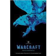 WarCraft Pouta bratrství - Kniha