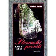 Slovenské povesti  Kňaží stôl - Kniha