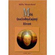 Môj (ne)obyčajný život - Kniha