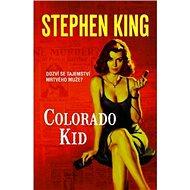 Colorado Kid: Dozví se tajemství mrtvého muže? - Kniha