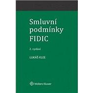 Smluvní podmínky FIDIC - Kniha