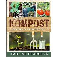 Kompost: Snadno a ekologicky - Kniha