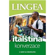 Italština konverzace: s námi se domluvíte - Kniha
