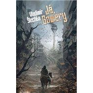Já, Gowery - Kniha