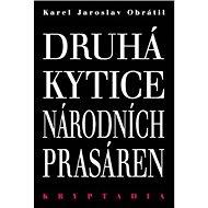 Druhá Kytice národních prasáren: Kryptadia II. - Kniha