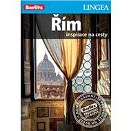 Řím: Inspirace na cesty - Kniha
