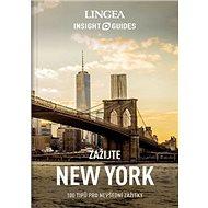 New York: 100 tipů pro nevšední zážitky - Kniha