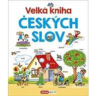 Velká kniha českých slov - Kniha