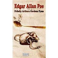 Príbehy Arthura Gordona Pyma - Kniha