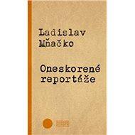 Oneskorené reportáže - Kniha