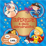 Superkluk a další dobrodružství - Kniha
