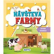 Návšteva farmy: Otvor okienka - Kniha