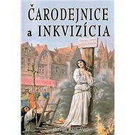 Čarodejnice a inkvizícia - Kniha