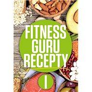 Fitness Guru Recepty 1 - Kniha