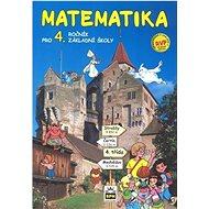 Matematika pro 4. ročník základní školy RVP: učebnice - Kniha