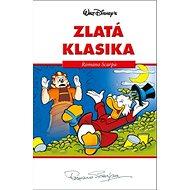Disney Zlatá klasika Romano Scarpa - Kniha