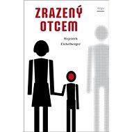 Zrazený otcem - Kniha