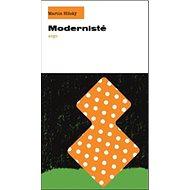 Modernisté - Kniha