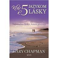 Kľúč k piatim jazykom lásky - Kniha