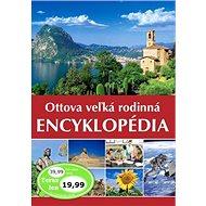 Ottova veľká rodinná encyklopédia - Kniha