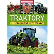 Traktory: Ilustrované dějiny techniky - Kniha