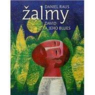 Žalmy David a jeho blues