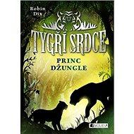 Tygří srdce Princ džungle - Kniha