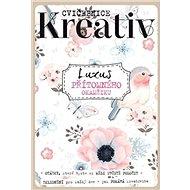 Luxus přítomného okamžiku: Cvičebnice Kreativ - Kniha