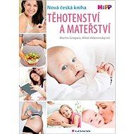 Těhotenství a mateřství - Kniha