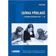 Sbírka příkladů k učebnici účetnictví 2017 - 1. díl - Kniha