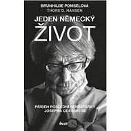 Jeden německý život: Příběh poslední sekretářky Josepha Goebbelse - Kniha