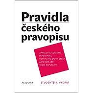 Pravidla českého pravopisu: Studentské vydání - Kniha