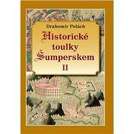 Historické toulky Šumperskem II - Kniha