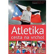 Atletika cesta na vrchol - Kniha
