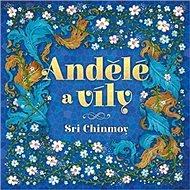Andělé a víly - Kniha