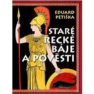 Staré řecké báje a pověsti - Kniha