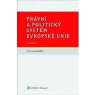 Právní a politický systém Evropské unie - Kniha