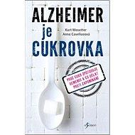 Alzheimer je cukrovka - Kniha