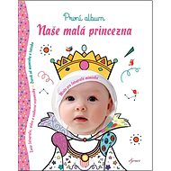 Naše malá princezna: První album - Kniha