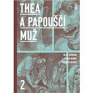 Thea a Papouščí muž II - Kniha