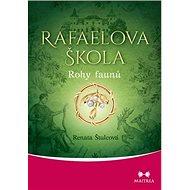 Rafaelova škola Rohy faunů - Kniha