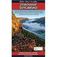 Českosaské Švýcarsko + vstupenky: Česko všemi smysly - Kniha