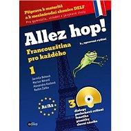 Allez hop! + 3CD: Francouzština pro každého 1 - Kniha