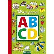 Moje první abeceda a první čtení - Kniha