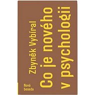 Co je nového v psychologii - Kniha