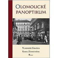 Olomoucké panoptikum - Kniha