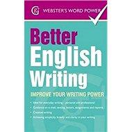 Better English Writing: Improve Your Writing Power - Kniha